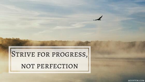 Remise en cause, insatisfaction, procrastination … et si j'arrêtais d'être perfectionniste ?